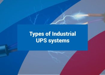 Types of Industrial UPS systems